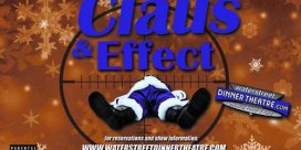 Saint John's Water Street Dinner Theatre Presents Claus & Effect