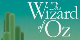 "Crew Call for Saint John Production of ""Wizard of Oz"""