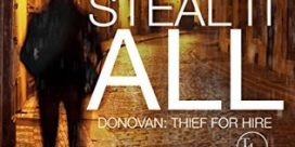 "Book Review: ""Steal It All"" by Chuck Bowie"