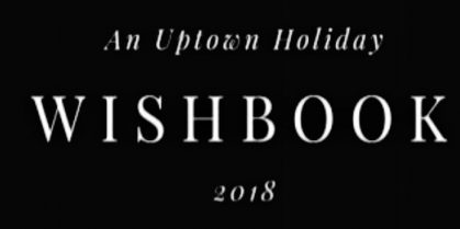 Uptown Holiday Wish Book 2018