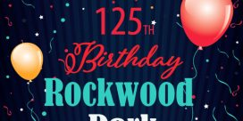 Rockwood Park's 125th Birthday Celebrations and Events for 2019
