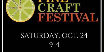 Fine Craft Festival Oct 24th