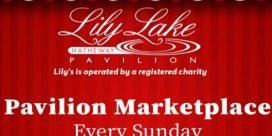 The Pavilion Place Marketplace at the Lily Lake Pavilion